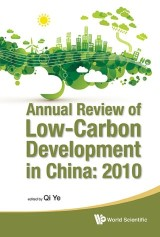 Annual Review of Low-Carbon Development in China: 2010