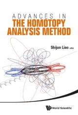 Advances In The Homotopy Analysis Method