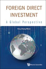Foreign Direct Investment: A Global Perspective