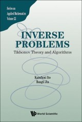 Inverse Problems: Tikhonov Theory And Algorithms