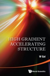 High Gradient Accelerating Structure - Proceedings Of The Symposium On The Occasion Of 70th Birthday Of Junwen Wang