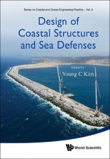 Design Of Coastal Structures And Sea Defenses
