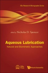 Aqueous Lubrication: Natural And Biomimetic Approaches
