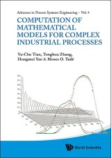 Computation Of Mathematical Models For Complex Industrial Processes