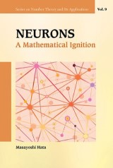 Neurons: A Mathematical Ignition