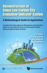 Reconstruction Of China's Low-carbon City Evaluation Indicator System: A Methodological Guide For Applications
