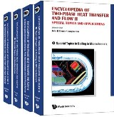 Encyclopedia Of Two-phase Heat Transfer And Flow Ii: Special Topics And Applications (A 4-volume Set)