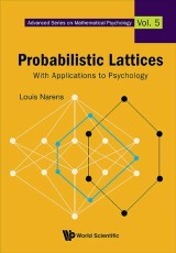 Probabilistic Lattices: With Applications To Psychology