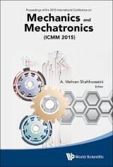 Mechanics And Mechatronics (Icmm2015) - Proceedings Of The 2015 International Conference