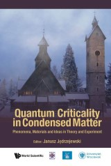 Quantum Criticality In Condensed Matter: Phenomena, Materials And Ideas In Theory And Experiment - 50th Karpacz Winter School Of Theoretical Physics