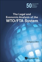 Legal And Economic Analysis Of The Wto/fta System, The