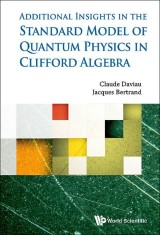 Standard Model Of Quantum Physics In Clifford Algebra, The