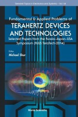 Fundamental & Applied Problems Of Terahertz Devices And Technologies: Selected Papers From The Russia-japan-usa Symposium (Rjus Teratech-2014)