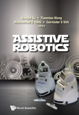 Assistive Robotics - Proceedings Of The 18th International Conference On Climbing And Walking Robots And The Support Technologies For Mobile Machines (Clawar 2015)