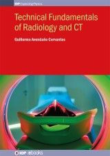 Technical Fundamentals of Radiology and CT