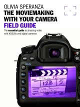 Movie Making With Your Camera Field Guide