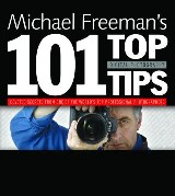 Michael Freeman 101 Top Tips