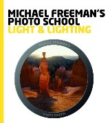Michael Freeman's Photo School: Light & Lighting