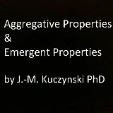 Aggregative Properties & Emergent Properties