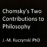 Chomsky's Two Contributions to Philosophy