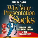 Why Your Presentation Sucks