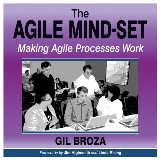 The Agile Mind-Set: Making Agile Processes Work