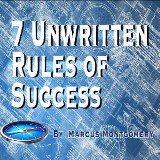 7 Un-Written Rules of Success
