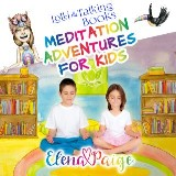 Lolli and the Talking Books (Meditation Adventures for Kids - volume 3)