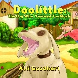 Doolittle: The Dog Who Yawned Too Much
