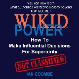 WIKID POWER - How To Make Influential Decisions For Superiority
