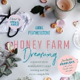 Honey Farm Dreaming