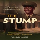 The Stump - My Way Out of Chicago's South Side
