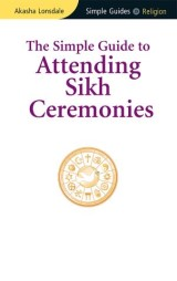 Simple Guide to Attending Sikh Ceremonies