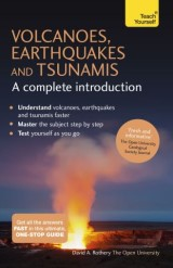 Volcanoes, Earthquakes and Tsunamis: A Complete Introduction