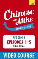 Free Chinese with Mike videos (Episodes 1-5)