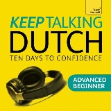 Keep Talking Dutch - Ten Days to Confidence