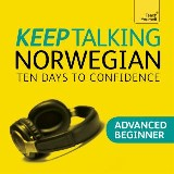 Keep Talking Norwegian Audio Course - Ten Days to Confidence