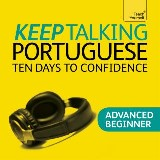 Keep Talking Portuguese Audio Course - Ten Days to Confidence