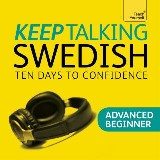 Keep Talking Swedish - Ten Days to Confidence