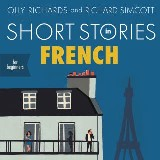 Short Stories in French for Beginners: Audiobook