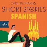 Short Stories in Spanish for Beginners: Audiobook
