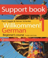Willkommen! 1 German Beginner's Course: Support Book