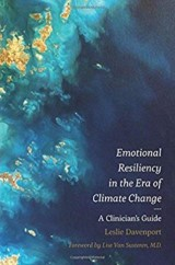 Emotional Resiliency in the Era of Climate Change