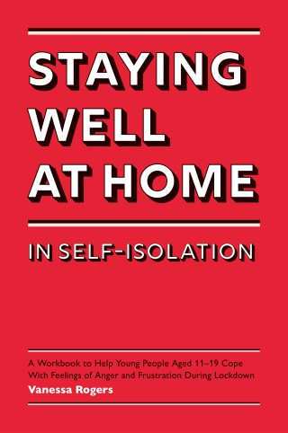 Staying Well at Home in Self-Isolation