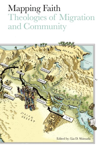 Mapping Faith: Theologies of Migration and Community