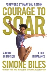 Courage to Soar (with Bonus Content)