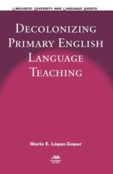 Decolonizing Primary English Language Teaching