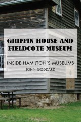 Griffin House and Fieldcote Museum