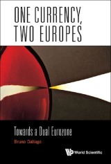 One Currency, Two Europes: Towards A Dual Eurozone