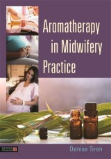 Aromatherapy in Midwifery Practice
